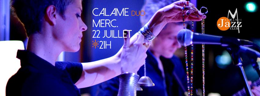 CALAME Duo // MERCREDI 22 JUILLET 2015