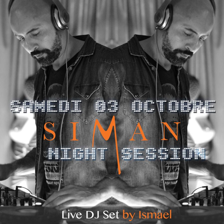 SAMEDI 03 OCTOBRE // ISMAEL