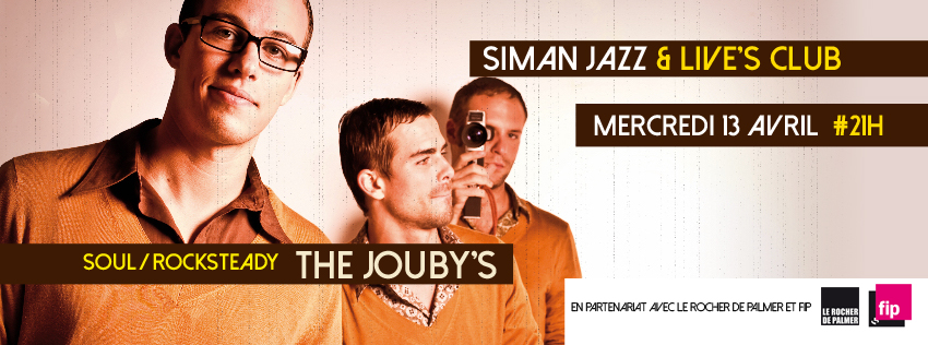 MERCREDI 13 AVRIL // THE JOUBY'S