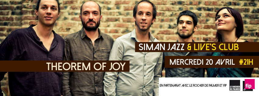 MERCREDI 20 AVRIL // THEOREM OF JOY